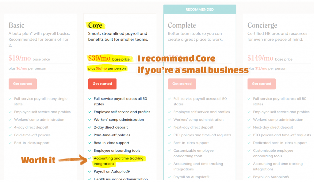 I recommend the Core plan if you're a small business because the accounting integration is worth the extra $20 per month in time you save with bookkeeping.